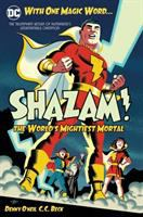 Cover image for Shazam : the world's mightiest mortal. Vol. 1