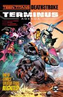 Cover image for Teen Titans/Deathstroke. The terminus agenda