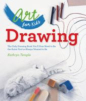Cover image for Drawing : the only drawing book you'll ever need to be the artist you've always wanted to be