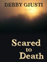 Cover image for Scared to death [large type]