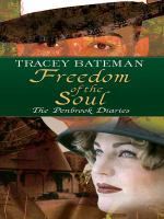 Cover image for Freedom of the soul  [large type]