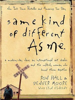 Cover image for Same kind of different as me  [large type]