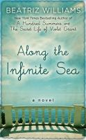 Cover image for Along the infinite sea [large type]
