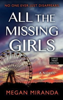 Cover image for All the missing girls [large type]