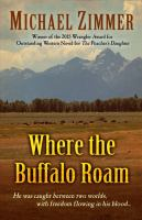 Cover image for Where the buffalo roam [large type]