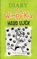 Cover image for Diary of a wimpy kid : hard luck  [large type]