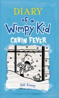 Cover image for Diary of a wimpy kid [large type] : cabin fever