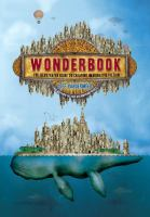 Cover image for Wonderbook : the illustrated guide to creating imaginative fiction