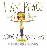 Cover image for I am peace : a book of mindfulness