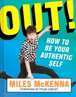 Cover image for Out! : how to be your authentic self
