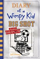Cover image for Diary of a wimpy kid : big shot