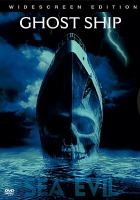 Cover image for Ghost ship [videorecording (DVD)]