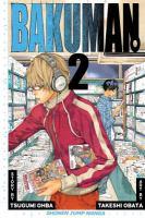 Cover image for Bakuman. 2, Chocolate and Akamaru
