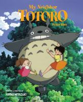 Cover image for My neighbor Totoro : picture book