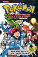 Cover image for Pokémon adventures. Black & White. Volume 5