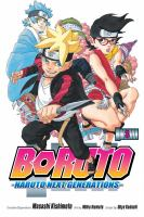 Cover image for Boruto : Naruto next generations. Volume 3, My story!!
