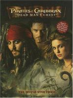Cover image for Pirates of the Caribbean, dead man's chest : the movie storybook