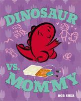 Cover image for Dinosaur vs. Mommy