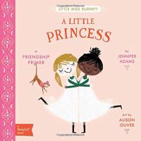 Cover image for A little princess : a friendship primer