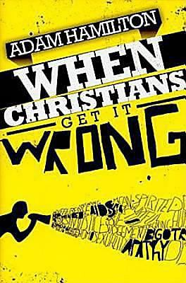 Cover image for When Christians get it wrong
