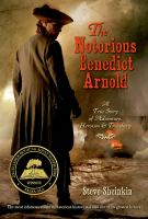 Cover image for The Notorious Benedict Arnold