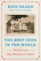 Cover image for The best cook in the world [large type] : tales from my momma's table