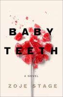 Cover image for Baby teeth [large type]