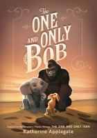 Cover image for The one and only Bob [large type]