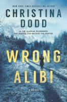 Cover image for Wrong alibi [large type]