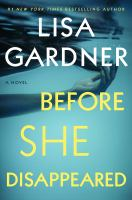 Cover image for Before she disappeared [large type]