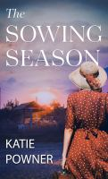 Cover image for The sowing season [large type]