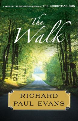 Cover image for The walk / Richard Paul Evans.
