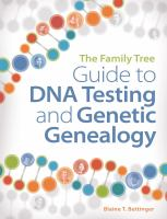 Cover image for The family tree guide to DNA testing and genetic genealogy