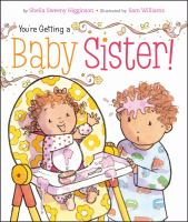 Cover image for You're getting a baby sister!