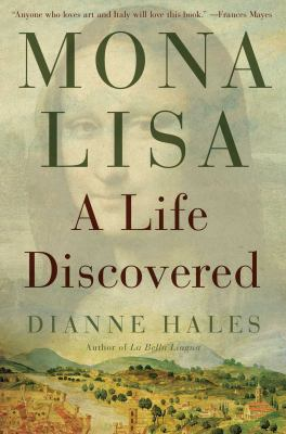Cover image for Mona Lisa : a life discovered