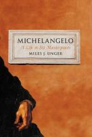 Cover image for Michelangelo : a life in six masterpieces