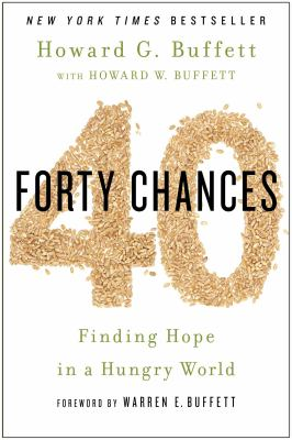 Cover image for 40 chances : finding hope in a hungry world