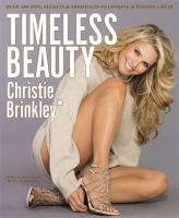 Cover image for Timeless beauty : over 100 tips, secrets, and shortcuts to looking great