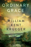 Cover image for Ordinary grace [sound recording (book on CD)] : a novel