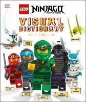 Cover image for LEGO Ninjago, masters of spinjitzu : visual dictionary