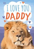 Cover image for I love you, Daddy.