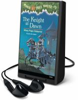 Cover image for The knight at dawn [electronic resource (Playaway)]