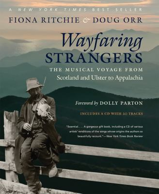 Cover image for Wayfaring strangers : the musical voyage from Scotland and Ulster to Appalachia