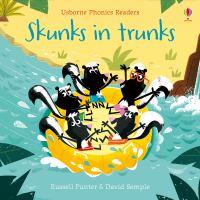 Cover image for Skunks in trunks