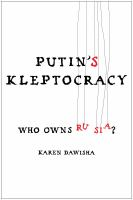 Cover image for Putin's kleptocracy : who owns Russia?