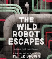Cover image for The wild robot escapes [sound recording (book on CD)]