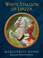 Cover image for White stallion of Lipizza