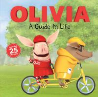 Cover image for Olivia : a guide to life