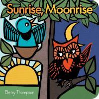 Cover image for Sunrise, moonrise