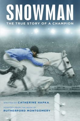 Cover image for Snowman : the true story of a champion